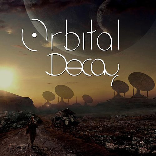 Madness by Orbital Decay