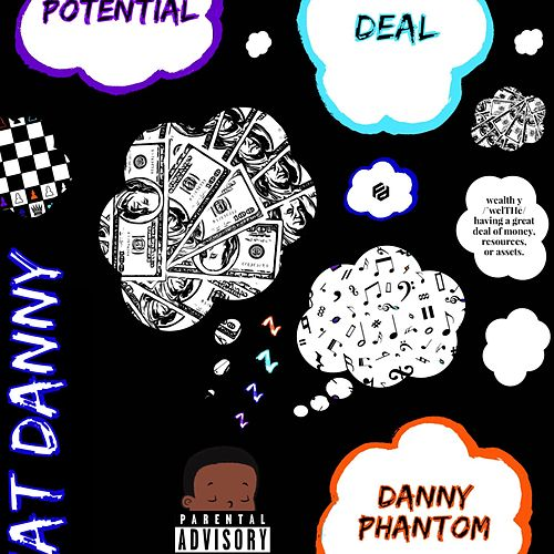Potential Deal by Fat Danny