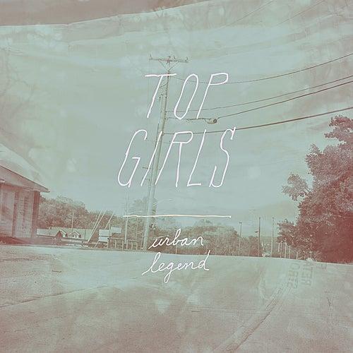 Urban Legend (Single) by Top Girls