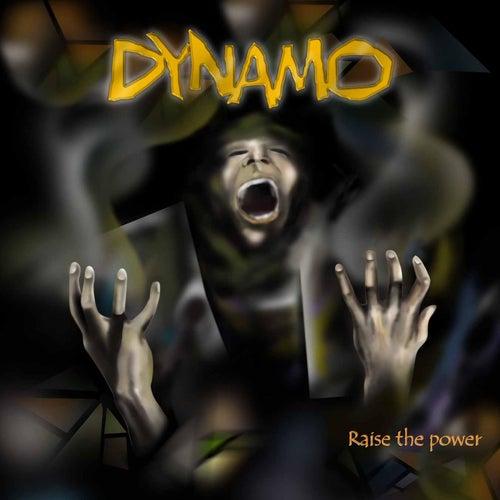 Raise the Power by Dynamo
