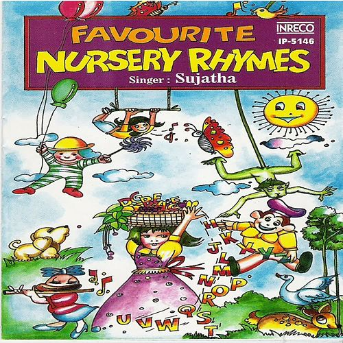 Favourite Nursery Rhymes by Sujatha