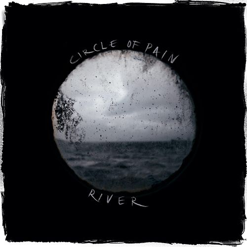 Circle of Pain by River
