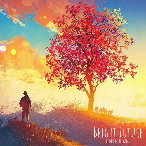 Bright Future van Peder B. Helland