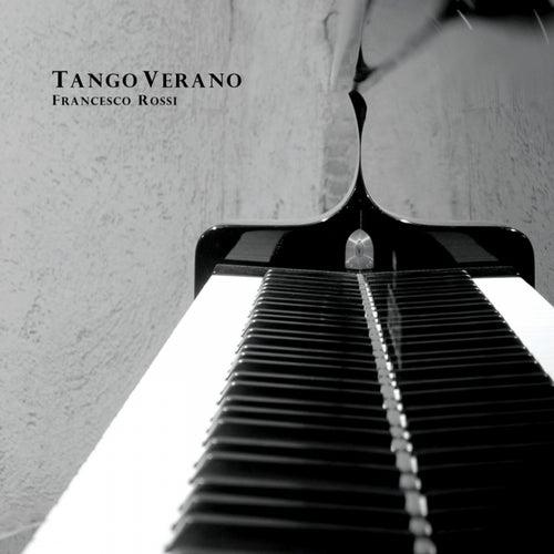Tango Verano by Francesco Rossi