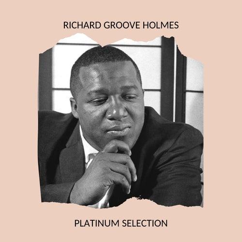 Richard Groove Holmes - Platinum Selection de Richard Groove Holmes