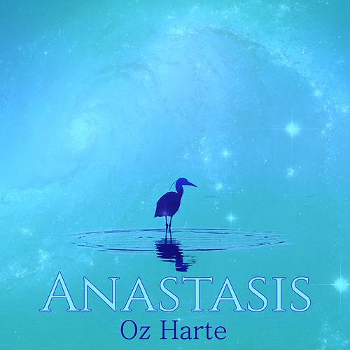 Anastasis by Oz Harte