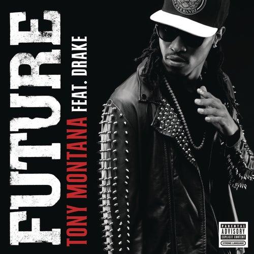 Tony Montana (Remix) von Future