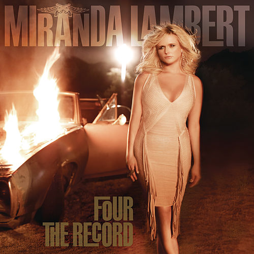 Four The Record de Miranda Lambert