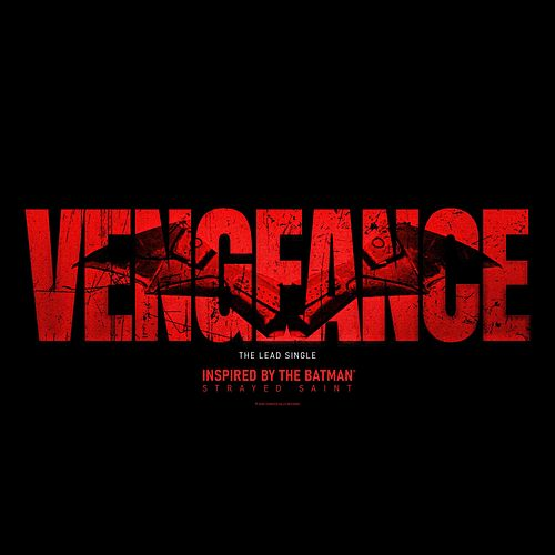 Vengeance (Inspired by the Batman) by Strayed Saint