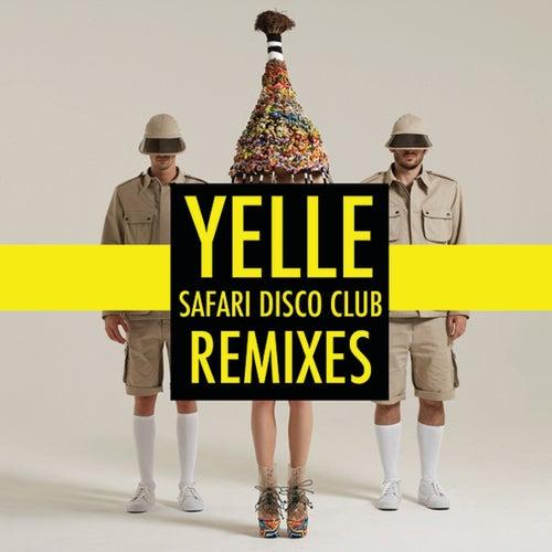 Safari Disco Club Remixes by Yelle