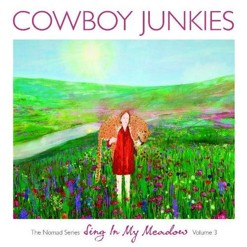 Sing In My Meadow by Cowboy Junkies