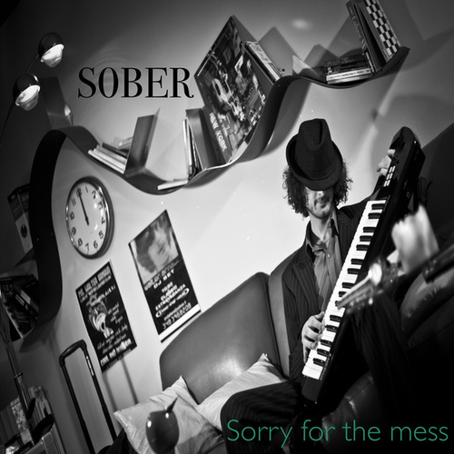 Sorry for the Mess von Sober
