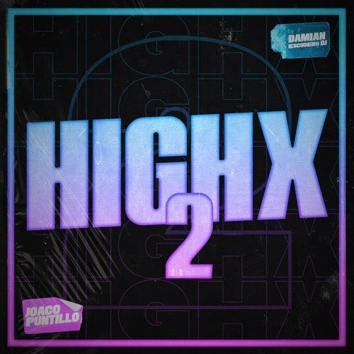 Highx 2 (feat. DJ Joaco Puntillo) de Damian Escudero DJ