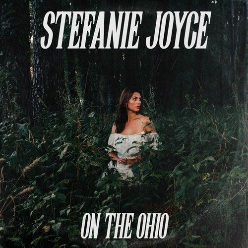 On the Ohio by Stefanie Joyce