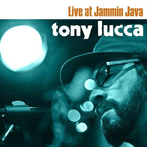 Tony Lucca Live At Jammin' Java de Tony Lucca