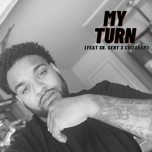 My Turn by 5ive 3rty