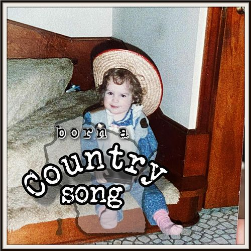 Born a Country Song by MidWest Coast