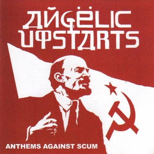 Anthems Against Scum (Live in Hamburg) von Angelic Upstarts