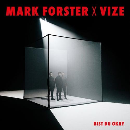 Bist du Okay von Mark Forster
