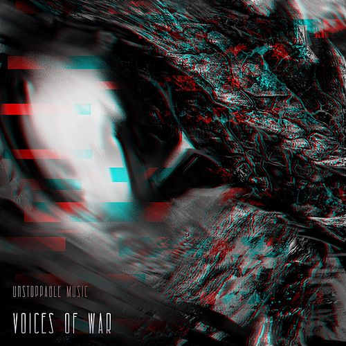 Voices of War by Unstoppable Music