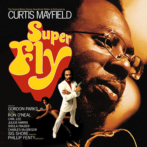 Superfly (Soundtrack from the Motion Picture) von Curtis Mayfield