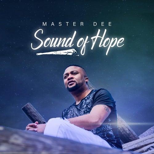 Sound of Hope von Master Dee