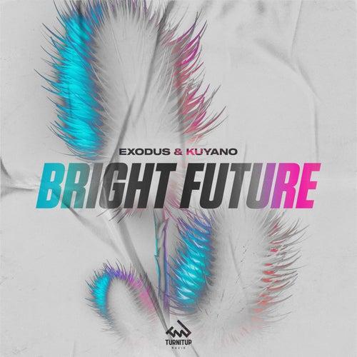 Bright Future by Exodus