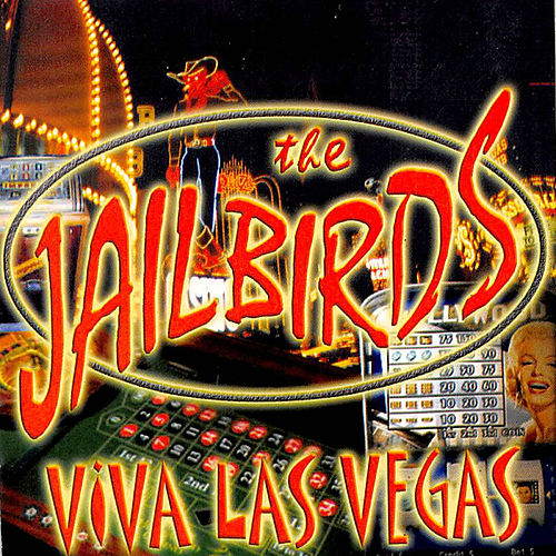 Viva Las Vegas von The Jailbirds