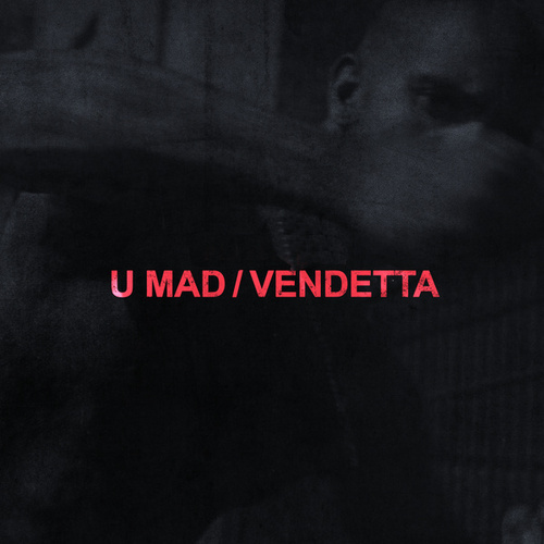 U MAD / VENDETTA by VIC MENSA