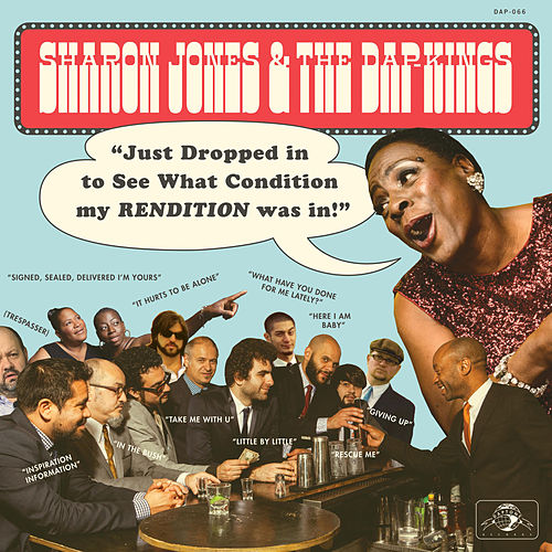 Just Dropped In (To See What Condition My Rendition Was In) de Sharon Jones & The Dap-Kings