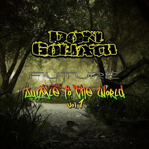 Future Jungle to the World, Vol. 1 von Don Goliath