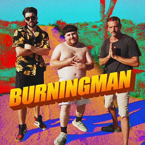 Burning Man (feat. Jeff Wittek & Jonah) by Dirt Nasty