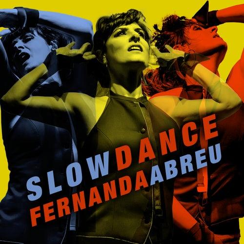 Slow Dance by Fernanda Abreu