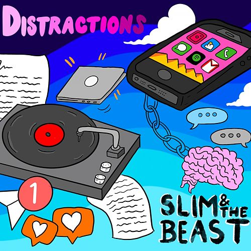 Distractions by Slim And The Beast