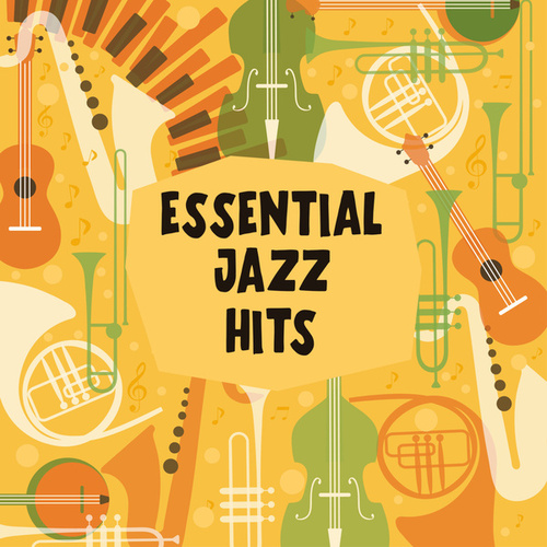 Essential Jazz Hits by Various Artists