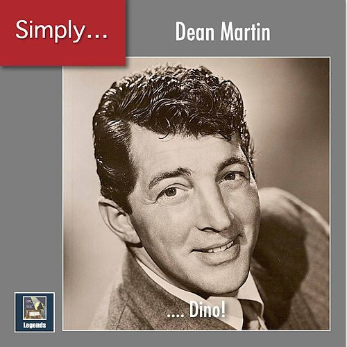 Simply ... Dino! (2020 Remaster) von Dean Martin