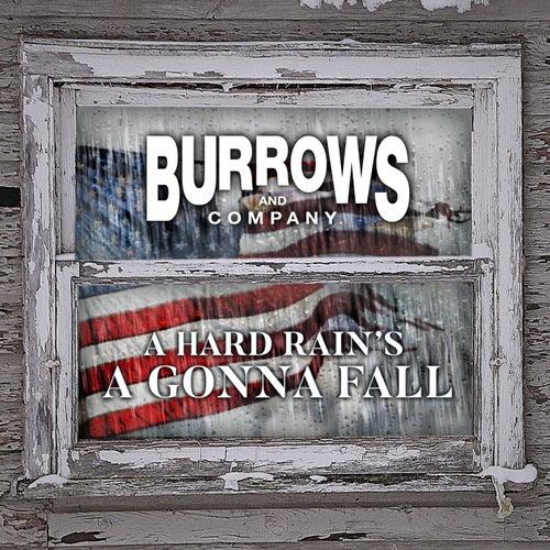 A Hard Rain's a Gonna Fall von Burrows and Company