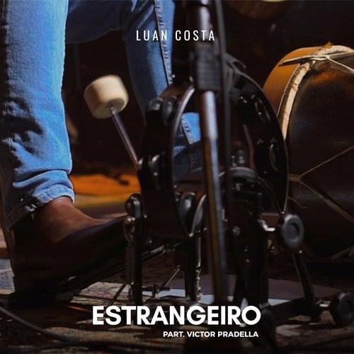 Estrangeiro (Ao Vivo) by Luan Costa