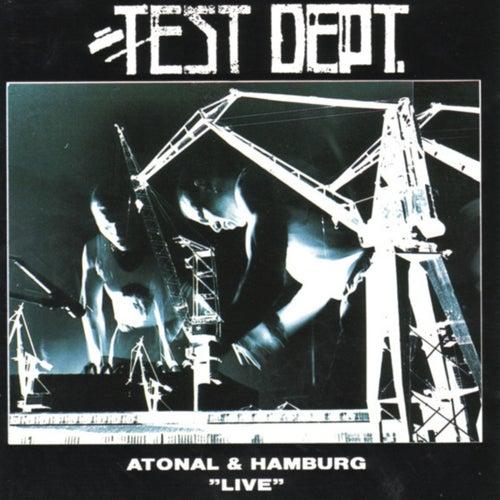 Atonal & Hamburg (Live in Berlin & Hamburg) by Test Dept.