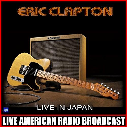 Live In Japan (Live) von Eric Clapton