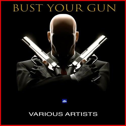 Bust Your Gun de Various Artists