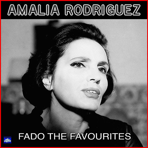 Fado The Favorites de Amalia Rodrigues