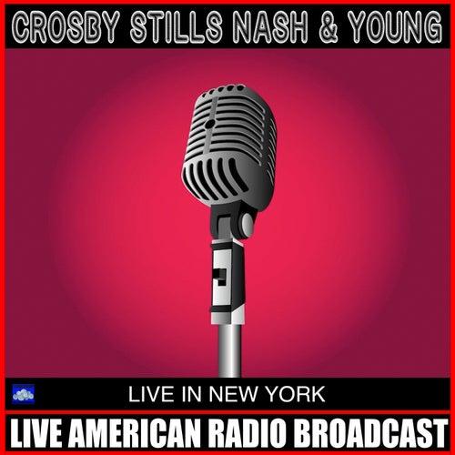 Live At New York (Live) de Crosby, Stills, Nash and Young