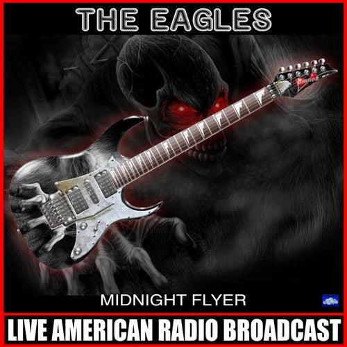 Midnight Flyer (Live) de Eagles