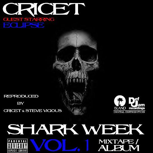 Shark Week Vol. 1 von Cricet