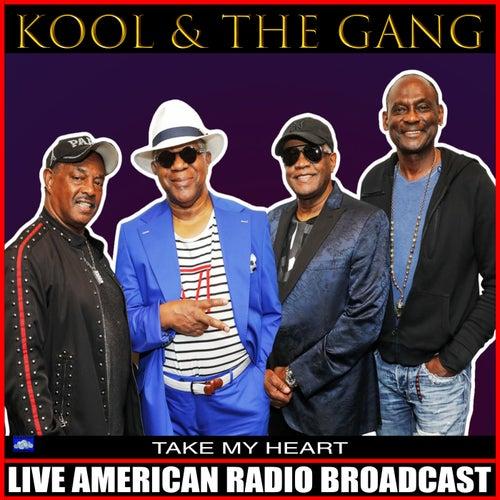 Take My Heart de Kool & the Gang
