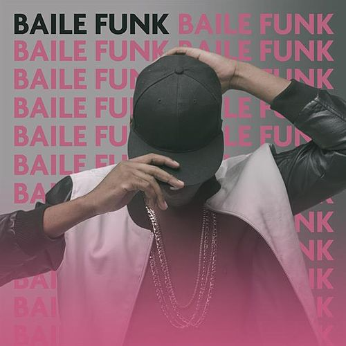 Baile Funk by Various Artists