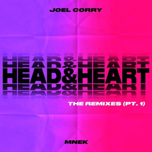 Head & Heart (feat. MNEK) (The Remixes Pt. 1) by Joel Corry