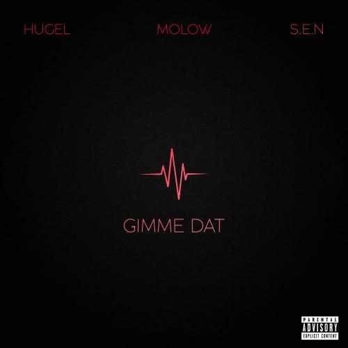 Gimme Dat (feat. S.E.N) von Hugel