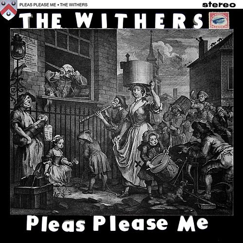 Pleas Please Me di Withers